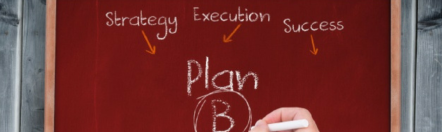 Why Every Entrepreneur Must Have a Plan B in Place!